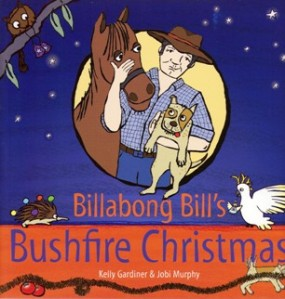 Cover of Billabong Bill's Bushfire Christmas